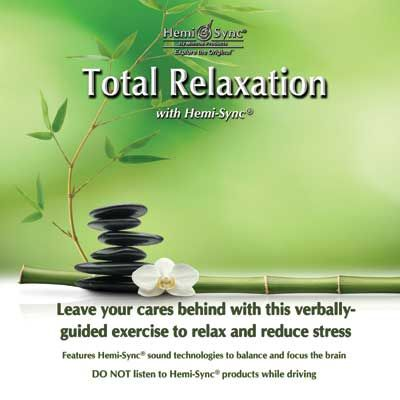 Total Relaxation with Hemi-Sync