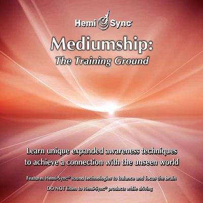Mediumship: The Training Ground